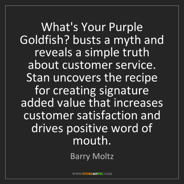 Barry Moltz: What's Your Purple Goldfish? busts a myth and reveals...
