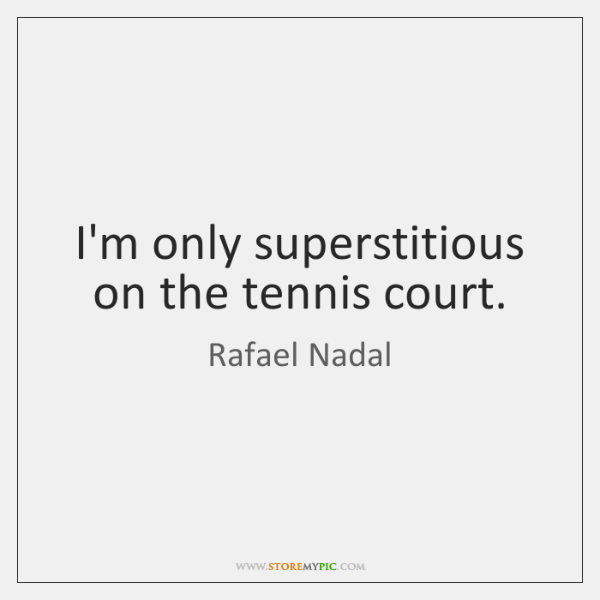 Rafael Nadal Quotes Storemypic