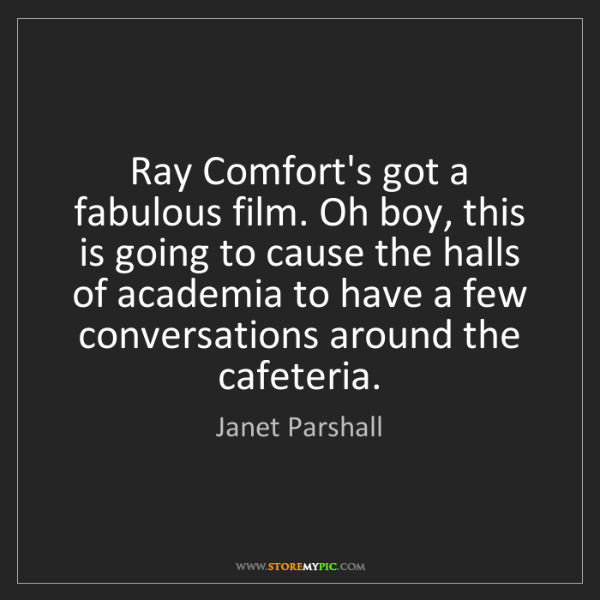 Janet Parshall: Ray Comfort's got a fabulous film. Oh boy, this is going...