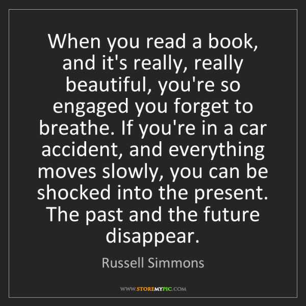 Russell Simmons: When you read a book, and it's really, really beautiful,...