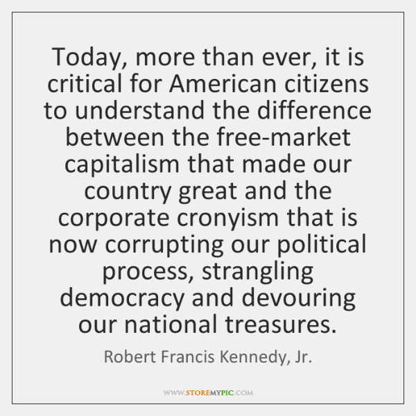 Today, more than ever, it is critical for American citizens to understand ...