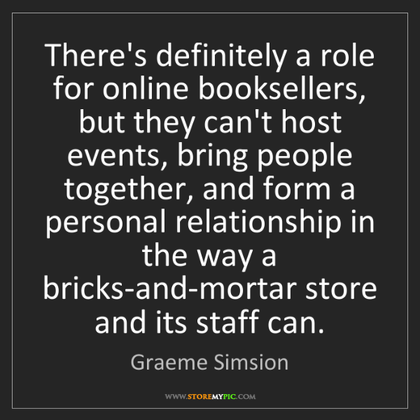 Graeme Simsion: There's definitely a role for online booksellers, but...