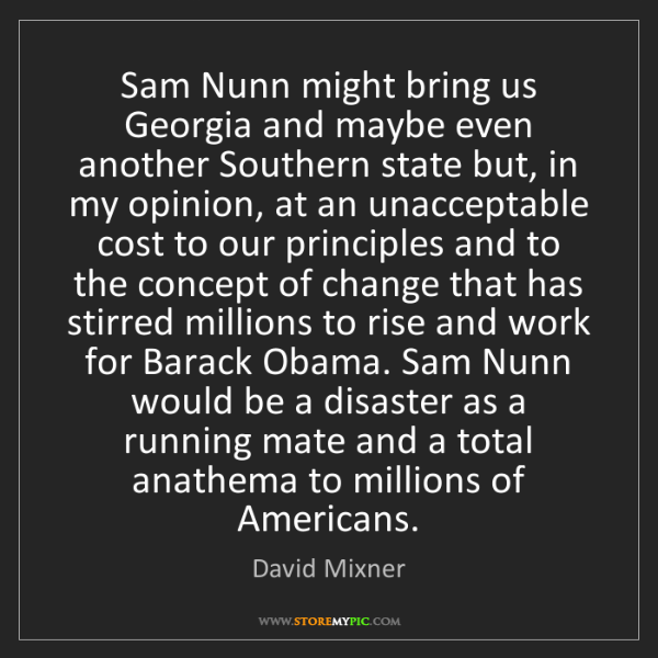 David Mixner: Sam Nunn might bring us Georgia and maybe even another...