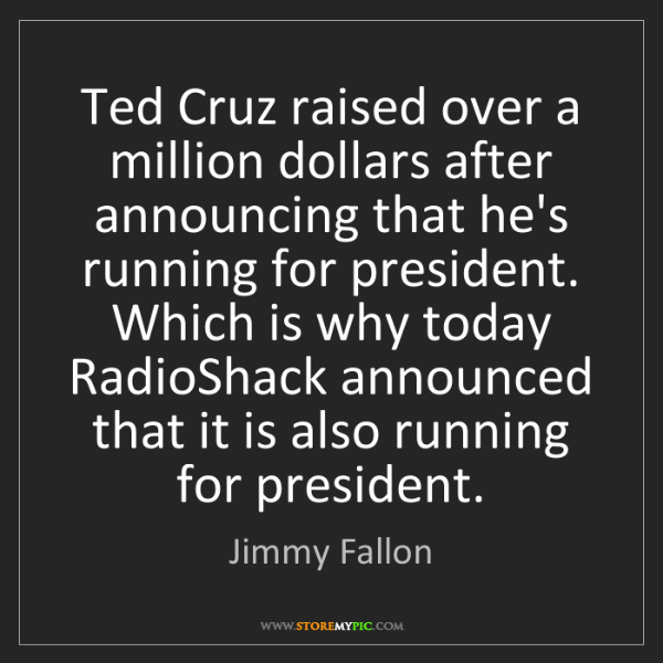 Jimmy Fallon: Ted Cruz raised over a million dollars after announcing...