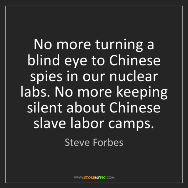 Steve Forbes: No more turning a blind eye to Chinese spies in our nuclear...