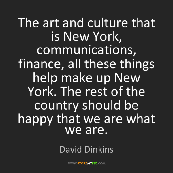 David Dinkins: The art and culture that is New York, communications,...