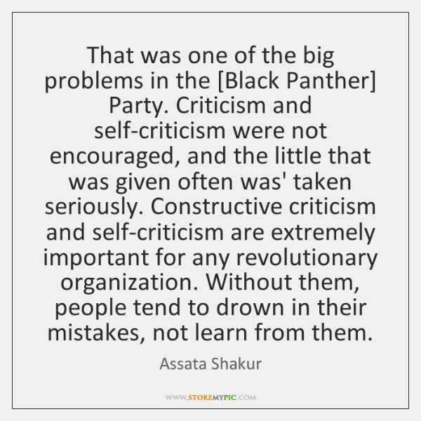That was one of the big problems in the [Black Panther] Party. ...