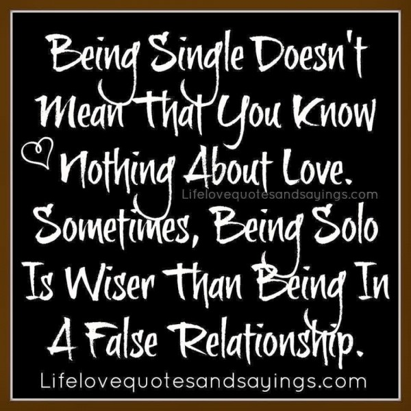 Being single doesnt mean that you know nothing about love