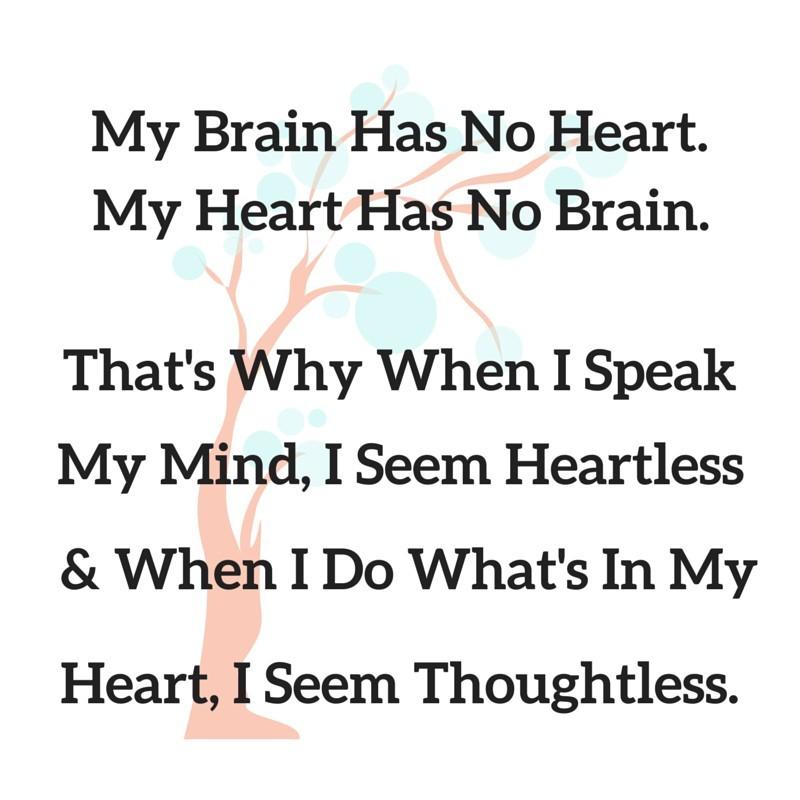 My Brain Has No Heart My Heart Has No Brain Storemypic
