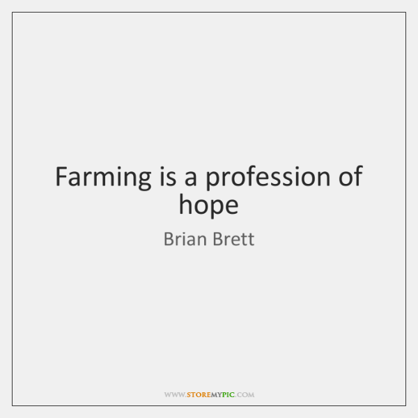 Farming is a profession of hope