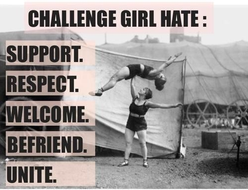 Challenge girl hate support respect welcome befriend unite