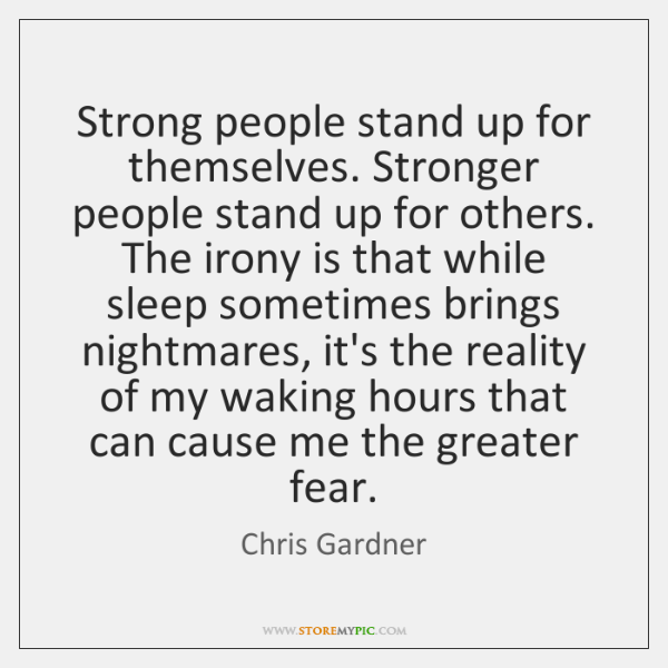 Strong People Stand Up For Themselves Stronger People Stand Up For