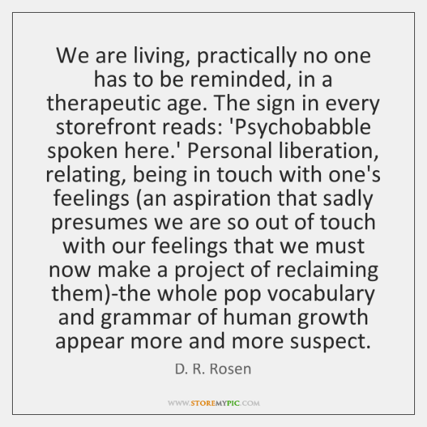 We are living, practically no one has to be reminded, in a ...