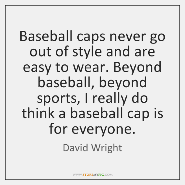 Baseball caps never go out of style and are easy to wear. ...