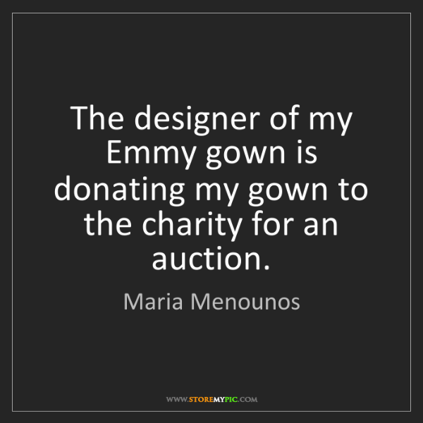 Maria Menounos: The designer of my Emmy gown is donating my gown to the...