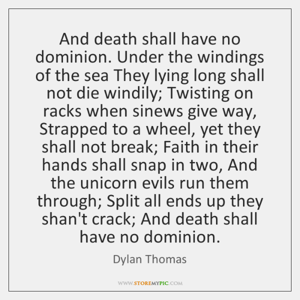 Dylan Thomas Quotes StoreMyPic Impressive Dominion Thinking Quotes