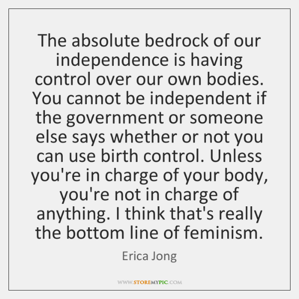 The absolute bedrock of our independence is having control over our own ...