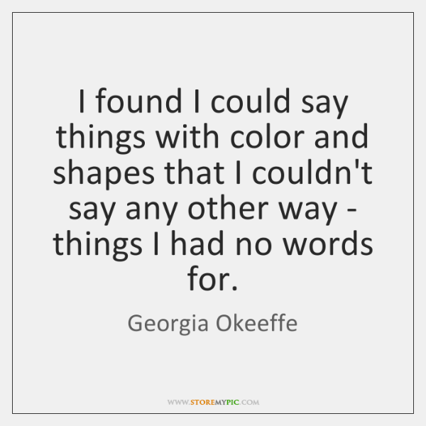 Georgia Okeeffe Quotes Storemypic