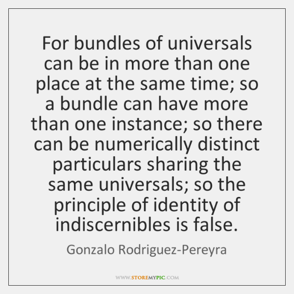 For bundles of universals can be in more than one place at ...