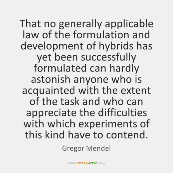 That no generally applicable law of the formulation and development of hybrids ...