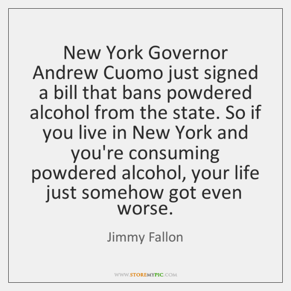 New York Governor Andrew Cuomo just signed a bill that bans powdered ...