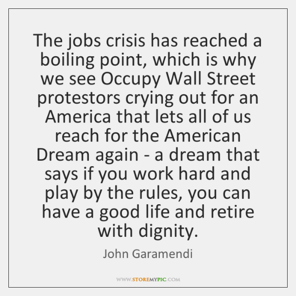 The jobs crisis has reached a boiling point, which is why we ...