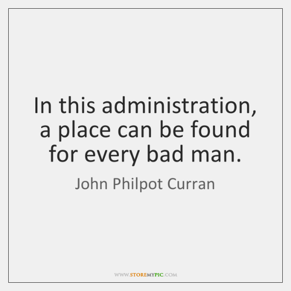 In this administration, a place can be found for every bad man.