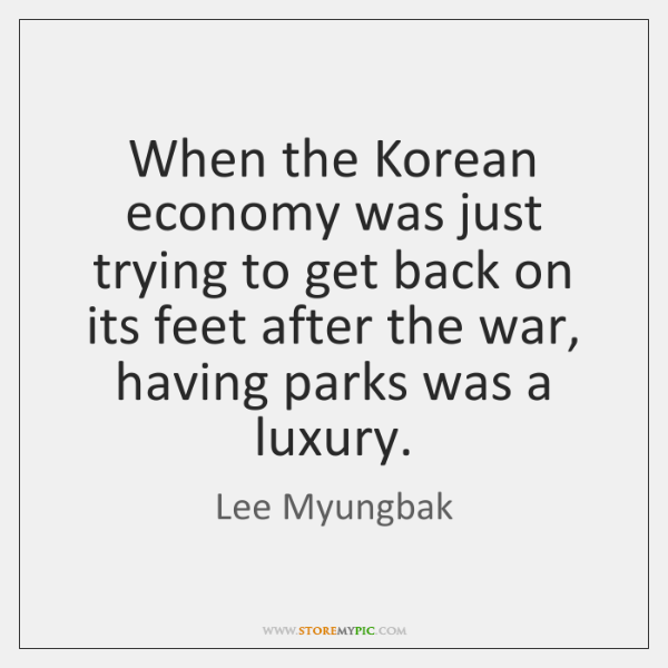 When the Korean economy was just trying to get back on its ...