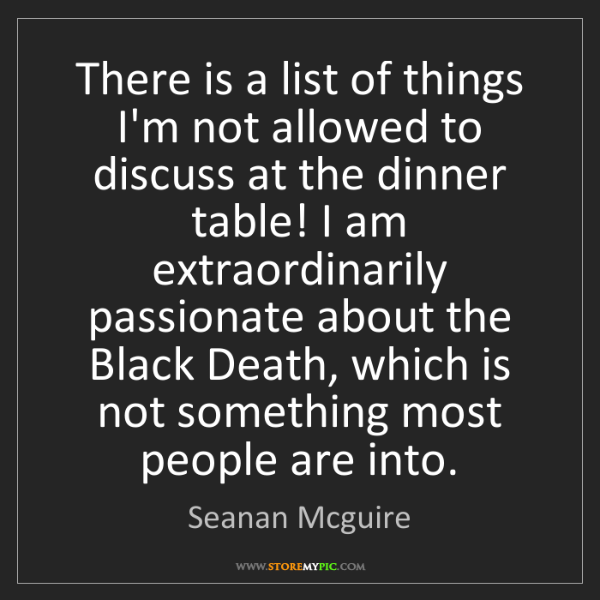 Seanan Mcguire: There is a list of things I'm not allowed to discuss...