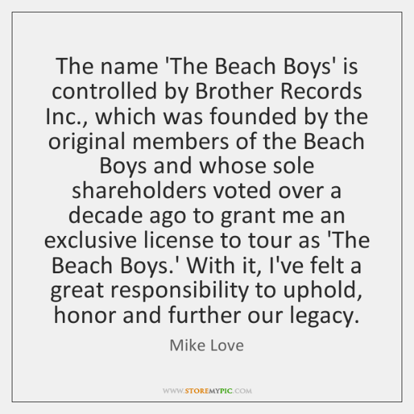 The name 'The Beach Boys' is controlled by Brother Records Inc., which ...