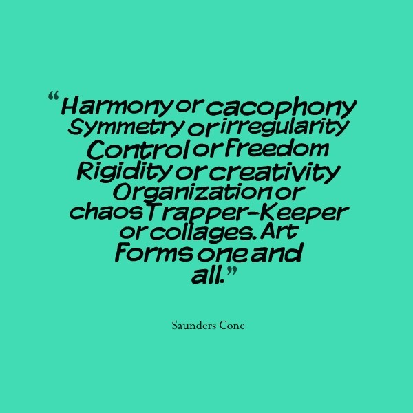 Harmony of cacophony symmetry of irregularity control or freedome rigidity or cre