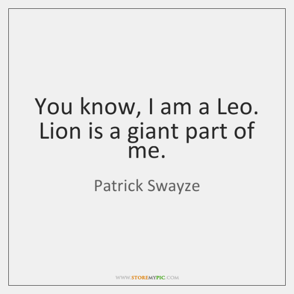 You know, I am a Leo  Lion is a giant part of     - StoreMyPic