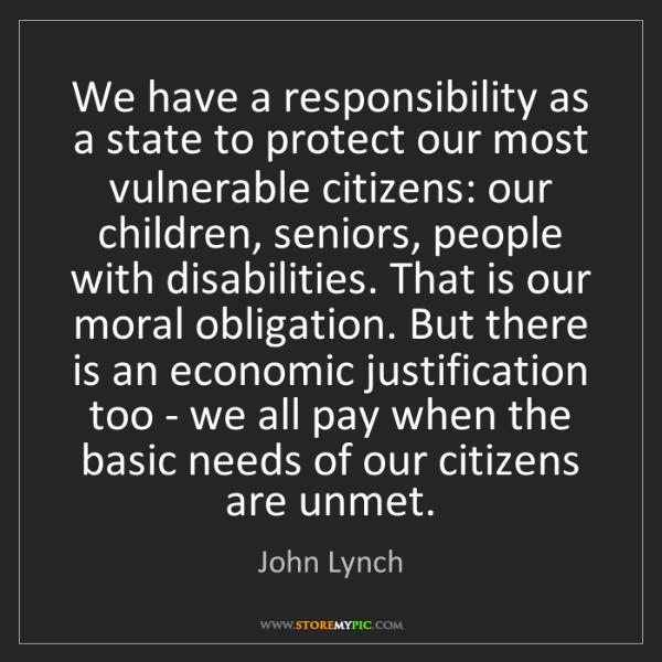 John Lynch: We have a responsibility as a state to protect our most...