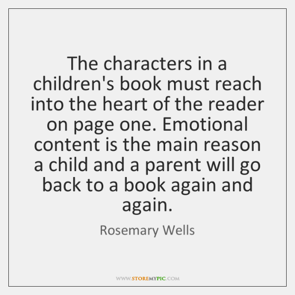The characters in a children's book must reach into the heart of ...