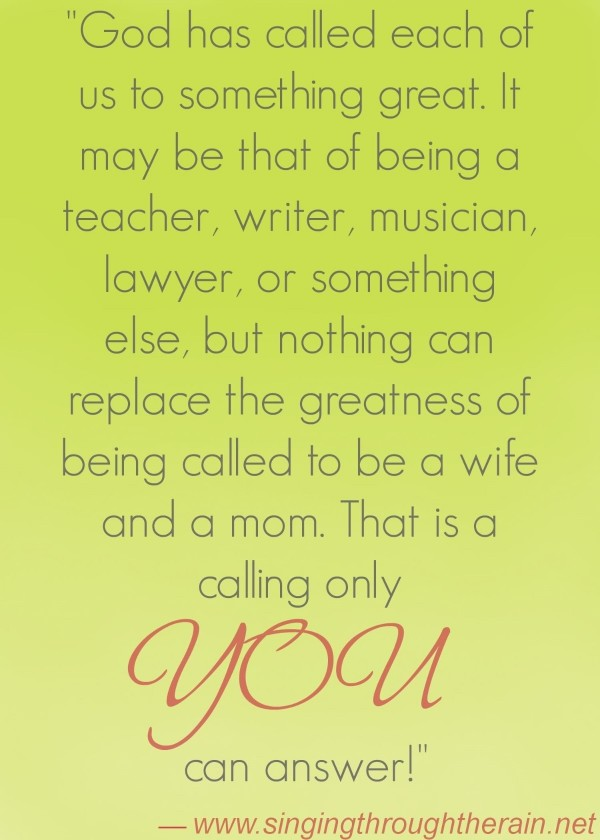 God has called each of us to something great it may be that of being a teacher writter