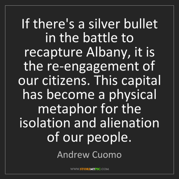 Andrew Cuomo: If there's a silver bullet in the battle to recapture...