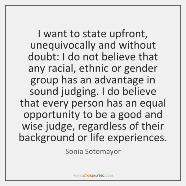 I want to state upfront, unequivocally and without doubt: I do not ...
