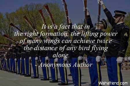 It is a fact that in the right formation the lifting power of many wings can achieve