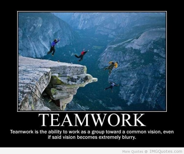 Teamwork is the ability to work as a group toward a common vision even if said vision
