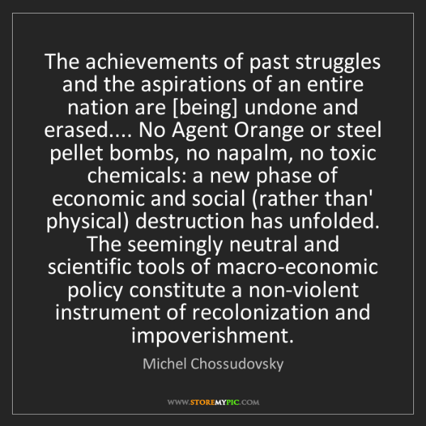 Michel Chossudovsky: The achievements of past struggles and the aspirations...