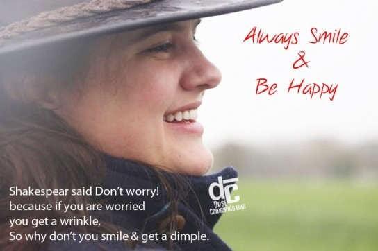 Always smile be happy