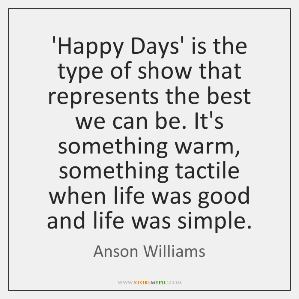 'Happy Days' is the type of show that represents the best we ...