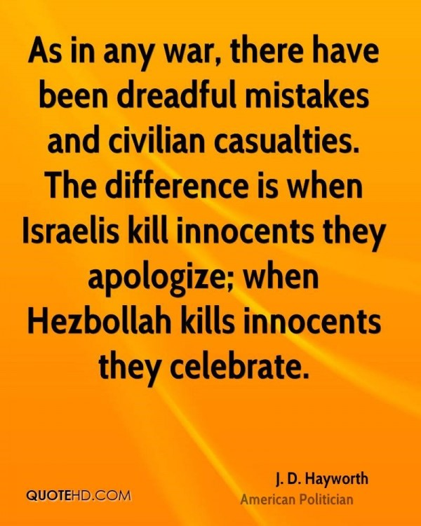 As in any war there have been dreadful mistakes and civilian casualties