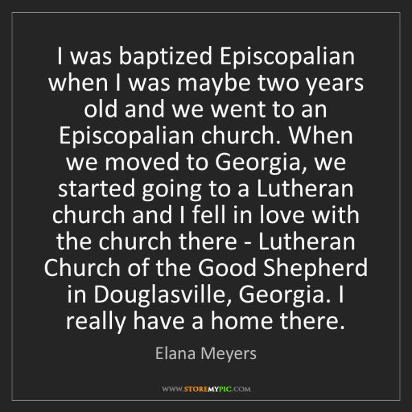 Elana Meyers: I was baptized Episcopalian when I was maybe two years...