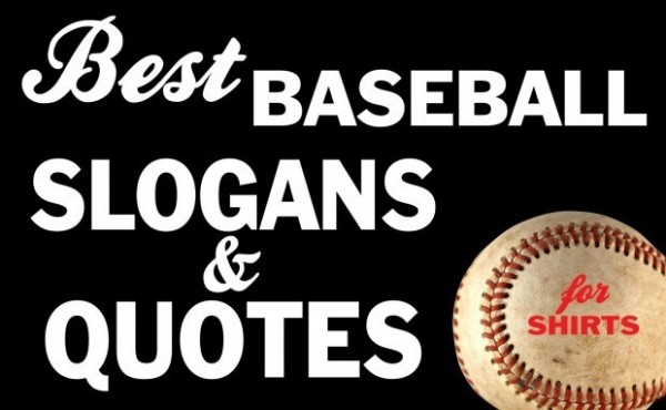 Best baseball slogans quotes