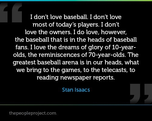 I dont love baseball i dont love most of todays players i dont love the owners i do l