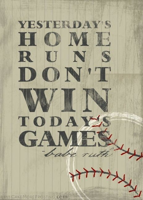 Yesterdays home runs win todays game babe ruth
