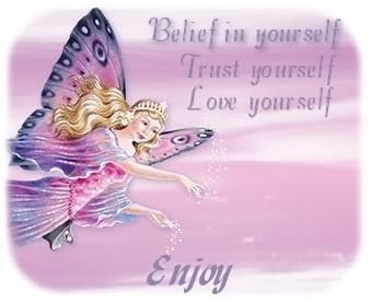 Belief in yourself trust yourself love yourself enjoy