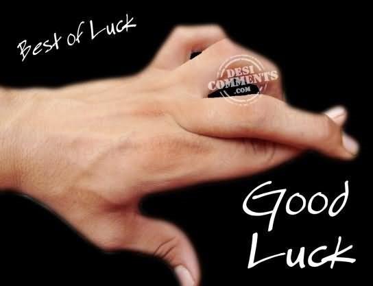 Best of luck good luck