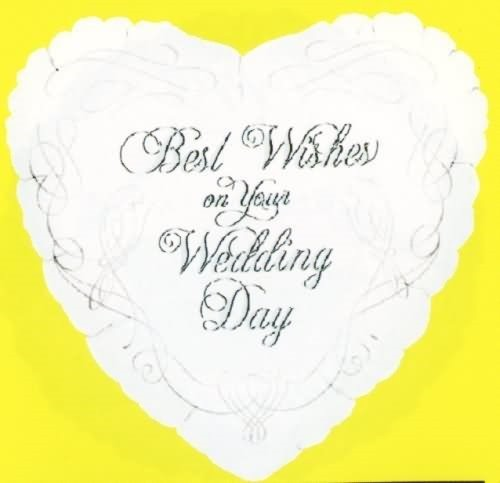 Best wishes on your wedding day heart shaped greeting card